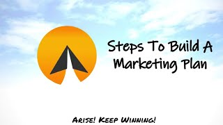 #11 : Steps To Build A Marketing Plan - Arise! (English)