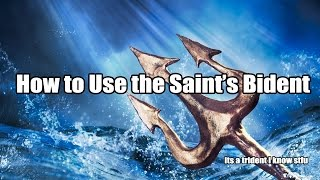 How to Use the Saint