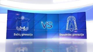 Basketnews.lt Lietuva Mažosios taurės pusfinalis: Babtų gimnazija vs Skaudvilės gimnazija