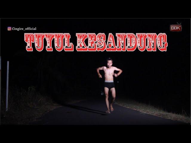 TUYUL KESANDUNG || FILM PENDEK #CINGIRE