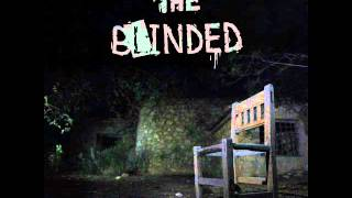 The Blinded - The Lie