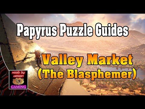 Assassins Creed Origins - Papyrus Puzzle Guides - Valley Market (The Blasphemer)