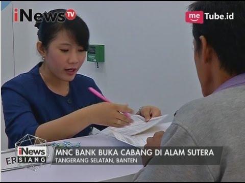MNC Bank buka cabang di Alam Sutera - iNews Siang 26/03