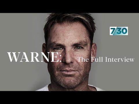 Shane Warne: The full interview | 7.30
