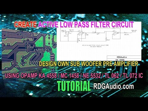 Design Low Pass Active Filter Opamp 4558 Woofer Pre Amplifier