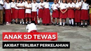 Video Pelajar SD Tewas, Diduga Akibat Berkelahi Dengan Temannya download MP3, 3GP, MP4, WEBM, AVI, FLV Oktober 2018