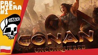 Strategiczny Powrót Conan Exiles - Premiera CONAN UNCONQUERED | Rizzer gameplay po polsku