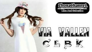 Via Vallen ~ C L B K