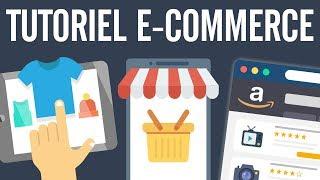 E-Commerce formation : tutoriel E-Commerce complet (cours ecommerce)