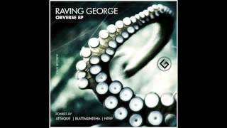 "Raving George ""Disperse"" [CRUX Records]"