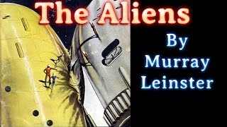 The Aliens by Murray Leinster, read by tabithat, complete unabridged audiobook