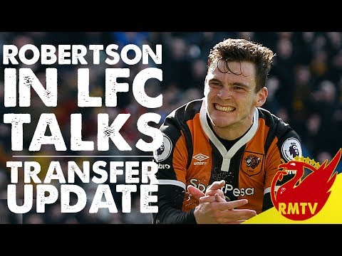 Robertson In Liverpool Talks | #LFC Daily News