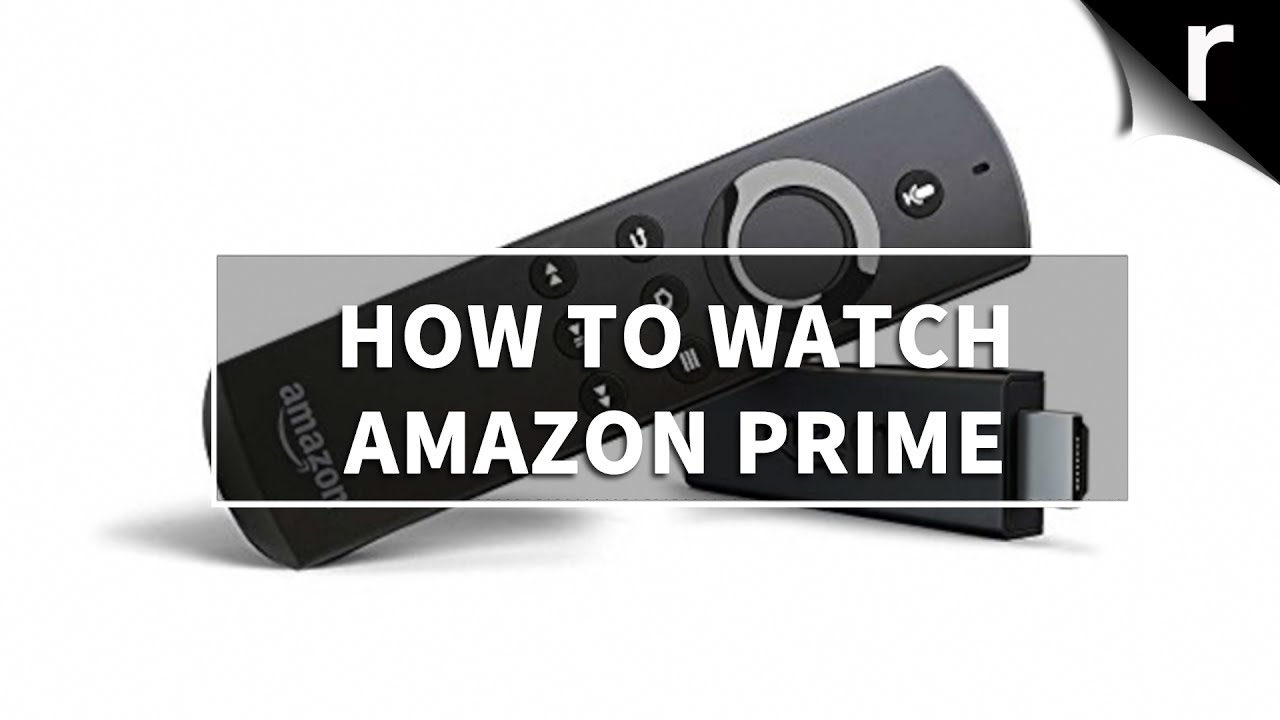 How to watch Amazon Prime Video on TVs, Smart TVs and more - YouTube