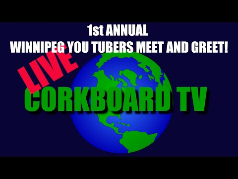 LIVE - 1st ANNUAL YOU TUBERS MEET AND GREET (WINNIPEG, MANITOBA CANADA)