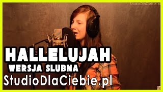 Hallelujah - po polsku - wersja ślubna (cover by Bożena Łytkowska)