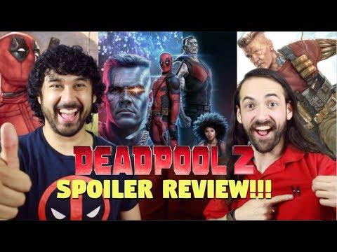 DEADPOOL 2 - SPOILER REVIEW!!!