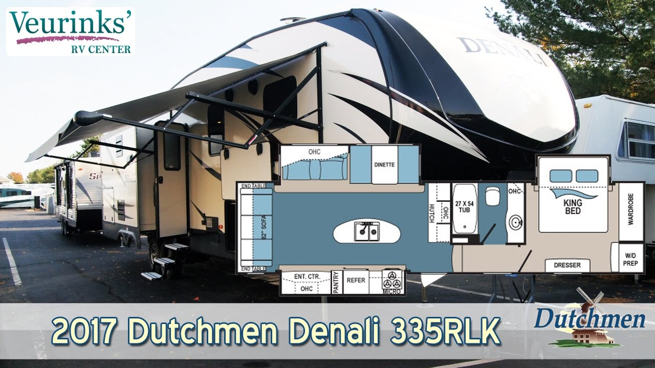 For Sale 2017 Dutchmen Denali Fifth Wheel 335rlk Review