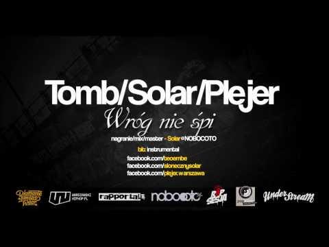 Tomb/Solar/Plejer - Wróg nie śpi