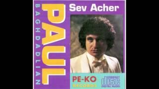 Sev Acher - Paul Baghdadlian