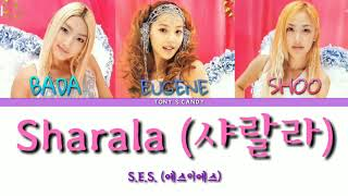 S.E.S. (에스이에스) - Sharala (샤랄라) color-coded lyrics [Han/Rom/E…