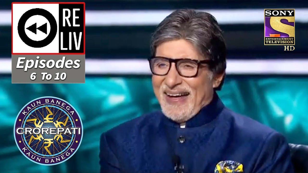 Download Weekly ReLIV - Kaun Banega Crorepati Season 12 - 5th Oct 2020 To 9th Oct 2020 - Episodes 6 To 10