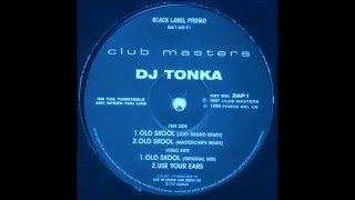 DJ Tonka Old Skool Original Mix