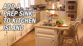 Add A Prep Sink To Kitchen Island Youtube