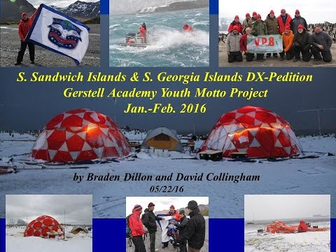Dxpedition, Gerstell Academy Youth, South Sandwich (VP8STI) & South Georgia (VP8SGI) Islands 2016