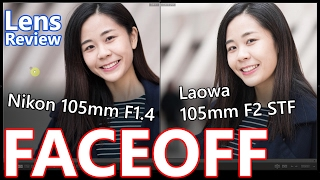 【Lens Review】STF vs F1.4 !? // Real World Faceoff of Laowa 105mm F2 STF and Nikon 105mm F1.4 ED