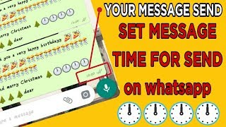 Auto Send Whatsapp Message Without Root||How Do I Send A Schedule Message On whatsapp||