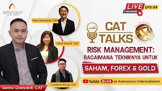"""CAT TALKS Ep 4 : """"RISK MANAGEMENT: Berapa LOT yang terbaik untuk trading agar sukses"""