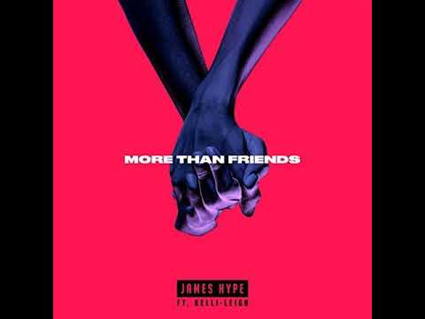 James Hype - More Than Friends ft. Kelli-Leigh [MP3 Free Download]
