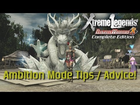 Dynasty Warriors 8 Xtreme Legends | Ambition Mode Tips & Advice