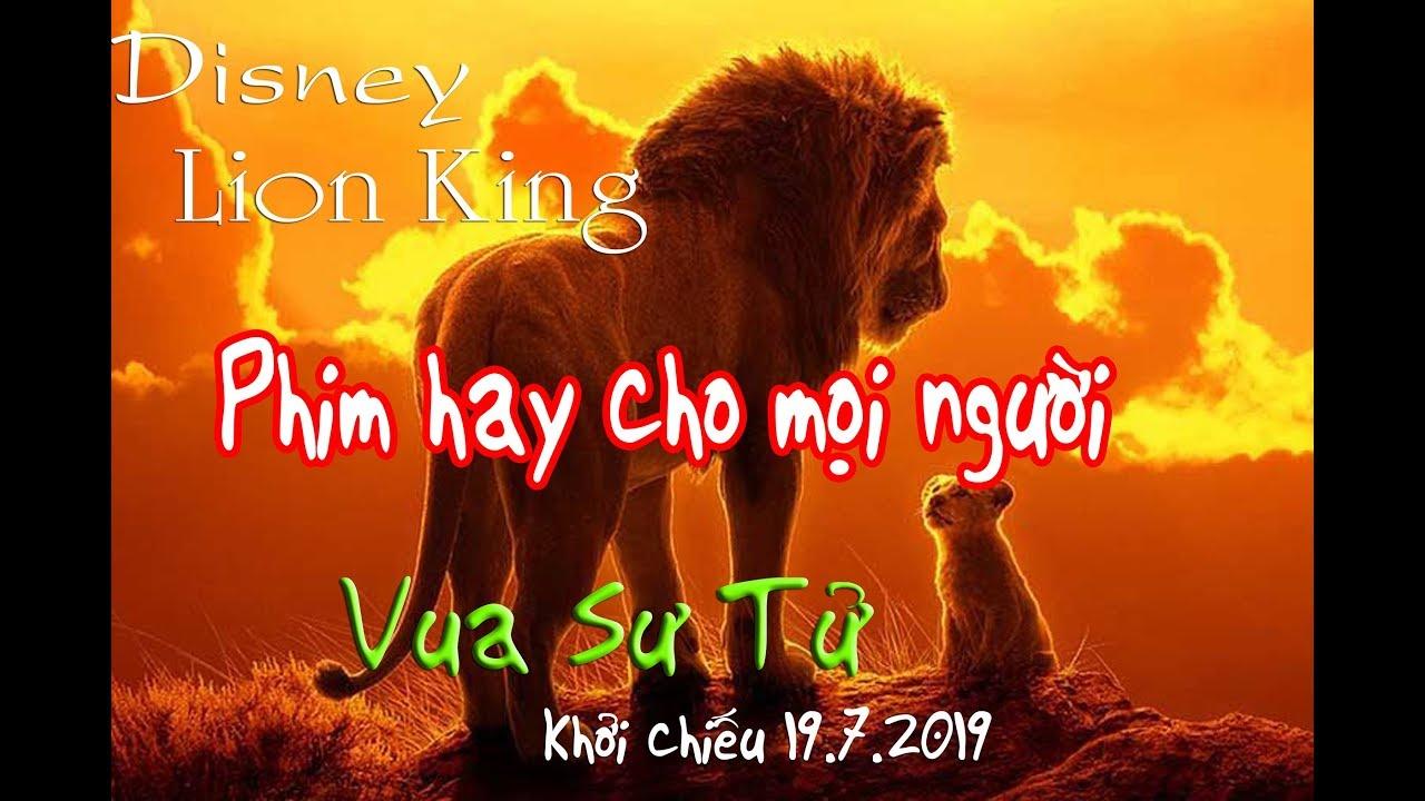 Tóm tắt Phim vua sư tử (Lion King) -  Phiên bản mới nhất - sẽ được chiếu vào ngày 19.7.2019