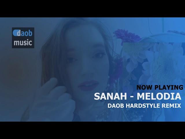 Sanah - Melodia (DAOB Hardstyle remix)