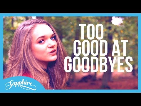 Sam Smith - Too Good At Goodbyes   Sapphire Cover