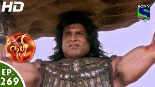 Suryaputra Karn - सूर्यपुत्र कर्ण - Episode 269 - 16th June, 2016