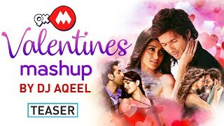 9XM Valentine's Mashup Teaser - DJ Aqeel | Latest Bollywood Songs 2018 | Coming Soon