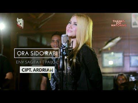 Ora Sido Rabi - Eny Sagita feat. Paijo Londo [OFFICIAL]