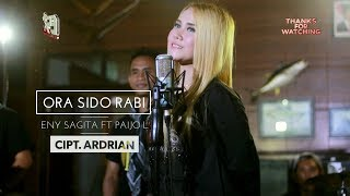Eny Sagita feat. Paijo Londo - Ora Sido Rabi [OFFICIAL]