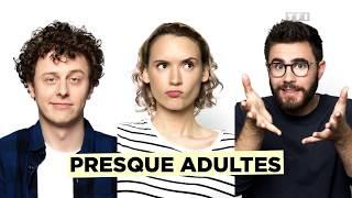 PRESQUE ADULTES avec NORMAN, NATOO et CYPRIEN ! - Bande Annonce de la Série