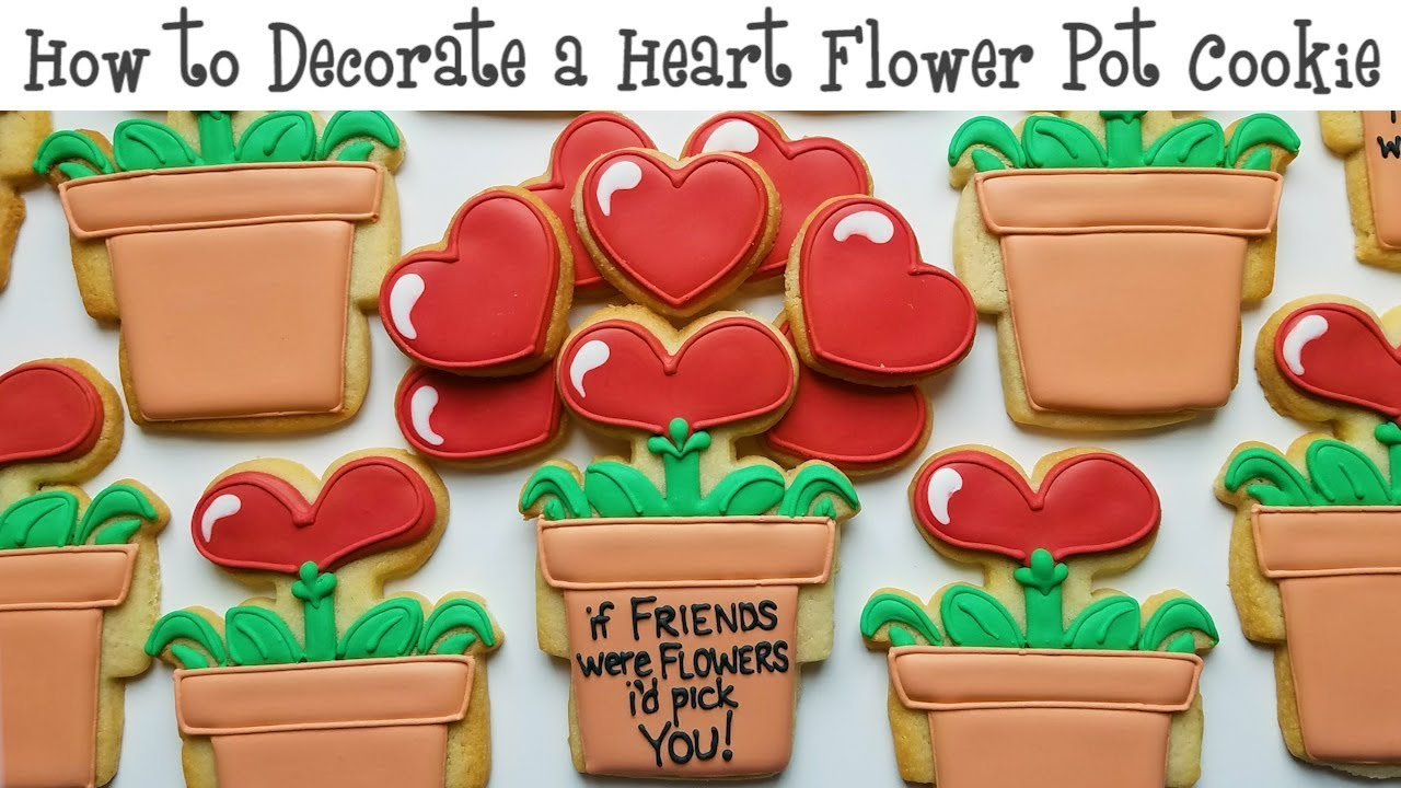 168 & How to Decorate a Heart Flower Pot Cookie