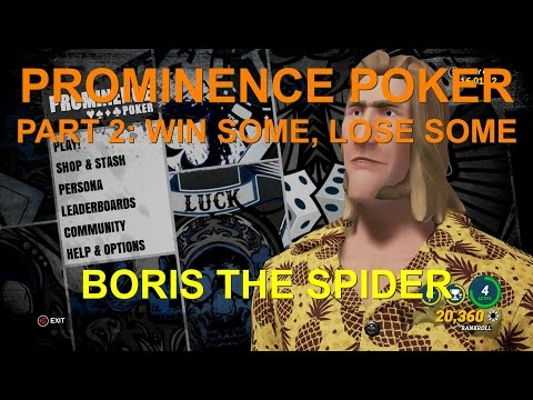 Prominence Poker - Episode 2 - Win Some, Lose Some