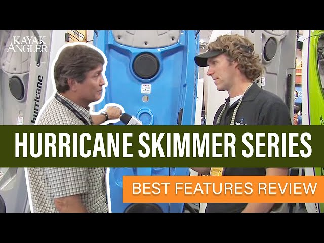 Hurricane Skimmer Series 🎣 Fishing Kayaks 📈 Specs & Features Review and Walk-Around 🏆