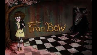 Fran Bow (Yettich) часть 1 - Кишки, Мясо, Кровь, Кот, Волшебный Мир
