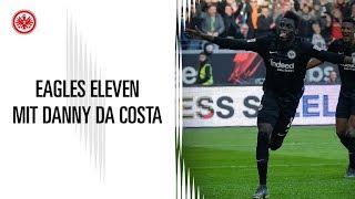 Eagles Eleven | Danny Da Costa