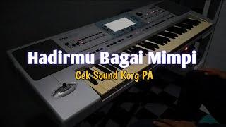 Download lagu Cek sound - Hadirmu Bagai Mimpi   Cover Korg PA 50