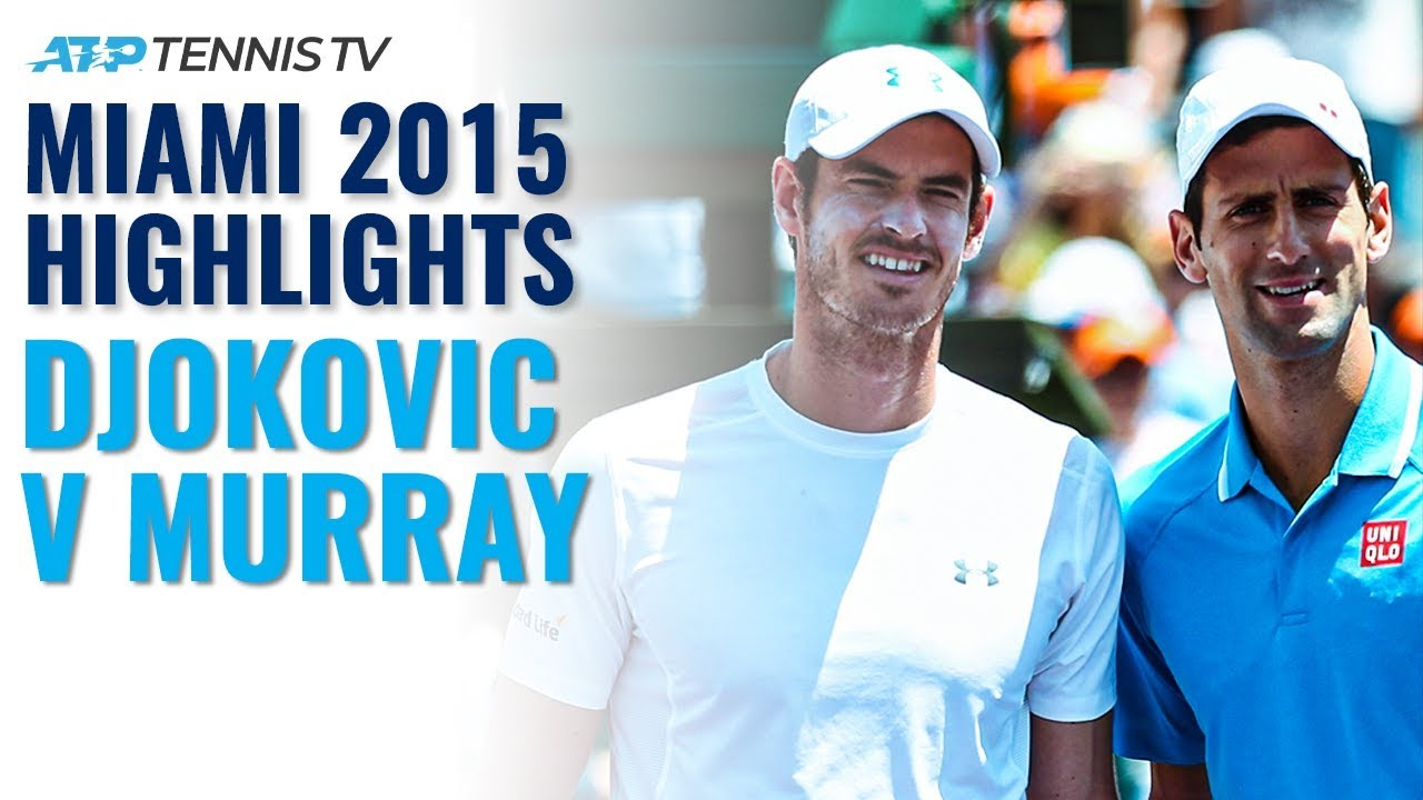 Classic Tennis Highlights: Novak Djokovic v Andy Murray | Miami 2015 Final
