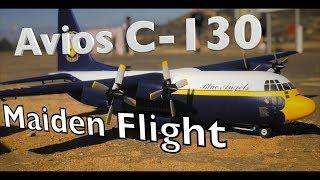 7demo7 Avios C-130 Maiden Flight - OCMA Flying Field