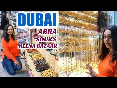 DUBAI - A different side | GOLD SOUK, MEENA BAZAR, DUBAI CREEK, AL SEEF